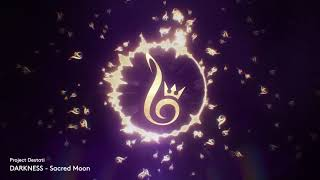11. Sacred Moon (Project Destati: DARKNESS)