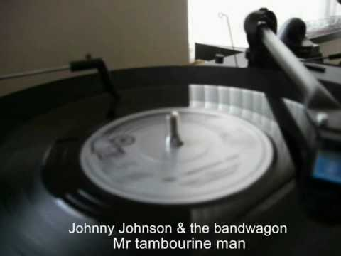 Vital vinyl  Johnny Johnson and the bandwagon Mr tambourine man