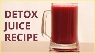 HOW TO MAKE DETOX JUICE FROM CARROT & BEETROOT