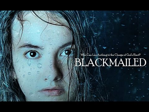 BLACKMAILED [2017] (HD)