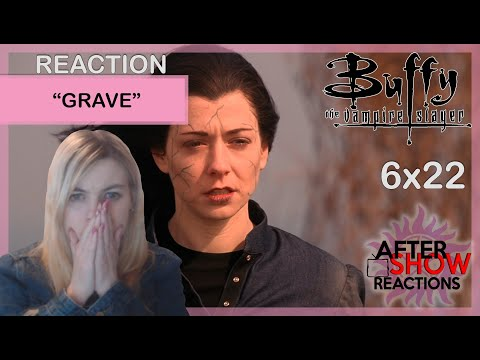 """Buffy The Vampire Slayer 6x22 - """"Grave"""" Reaction (Finale)"""