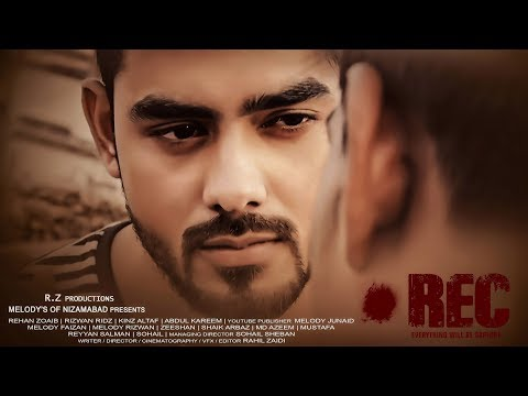 REC full movie 2018 || Melody's of Nizamabad || A film by ''Rahil zaidi'' & ''Melody's team'' ||