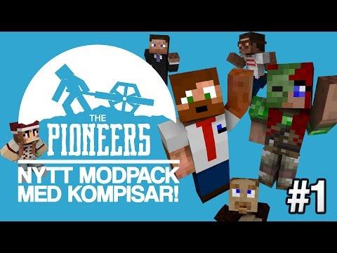 NYTT MODPACK MED VÄNNER! | The Pioneers - #1