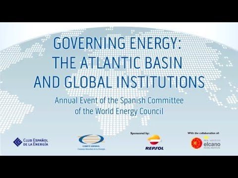 Governing Energy: the Atlantic Basin and Global Institutions – Opening Session