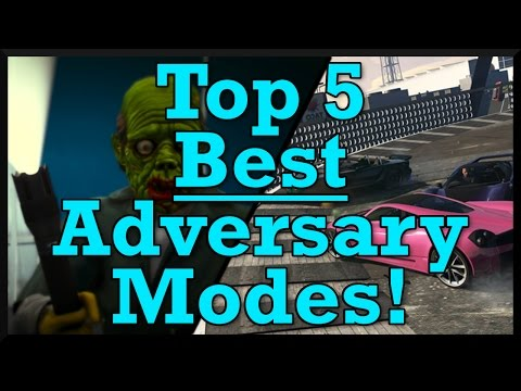 Top 5 Best Adversary Modes In GTA Online! (GTA V Top 5)