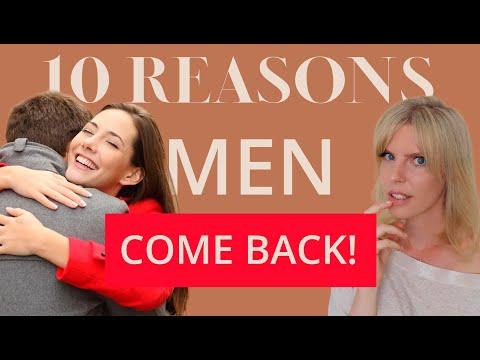10 Reasons Why Men Come Back | Greta Bereisaite