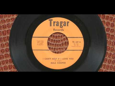 Eula Cooper - I Can't Help If Love You