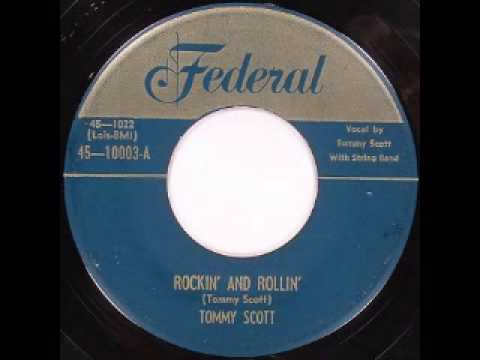 Tommy Scott - Rockin' And Rollin'