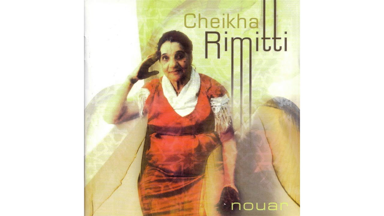 cheikha rimitti nouar mp3