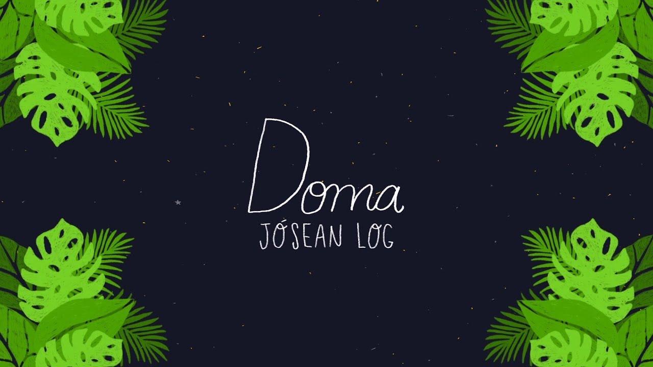 Download Jósean Log - Doma (Lyric Video)