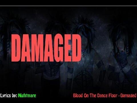 Blood On The Dance Floor Damaged Lyrical Music Video