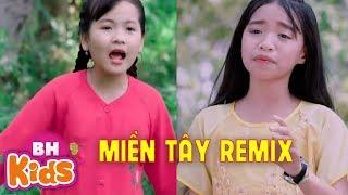 LK Nhạc Trữ Tình Miền Tây Remix Cực Chất - Giọng Hát Việt Nhí Bé Khả Vy, Bé Gia Hân