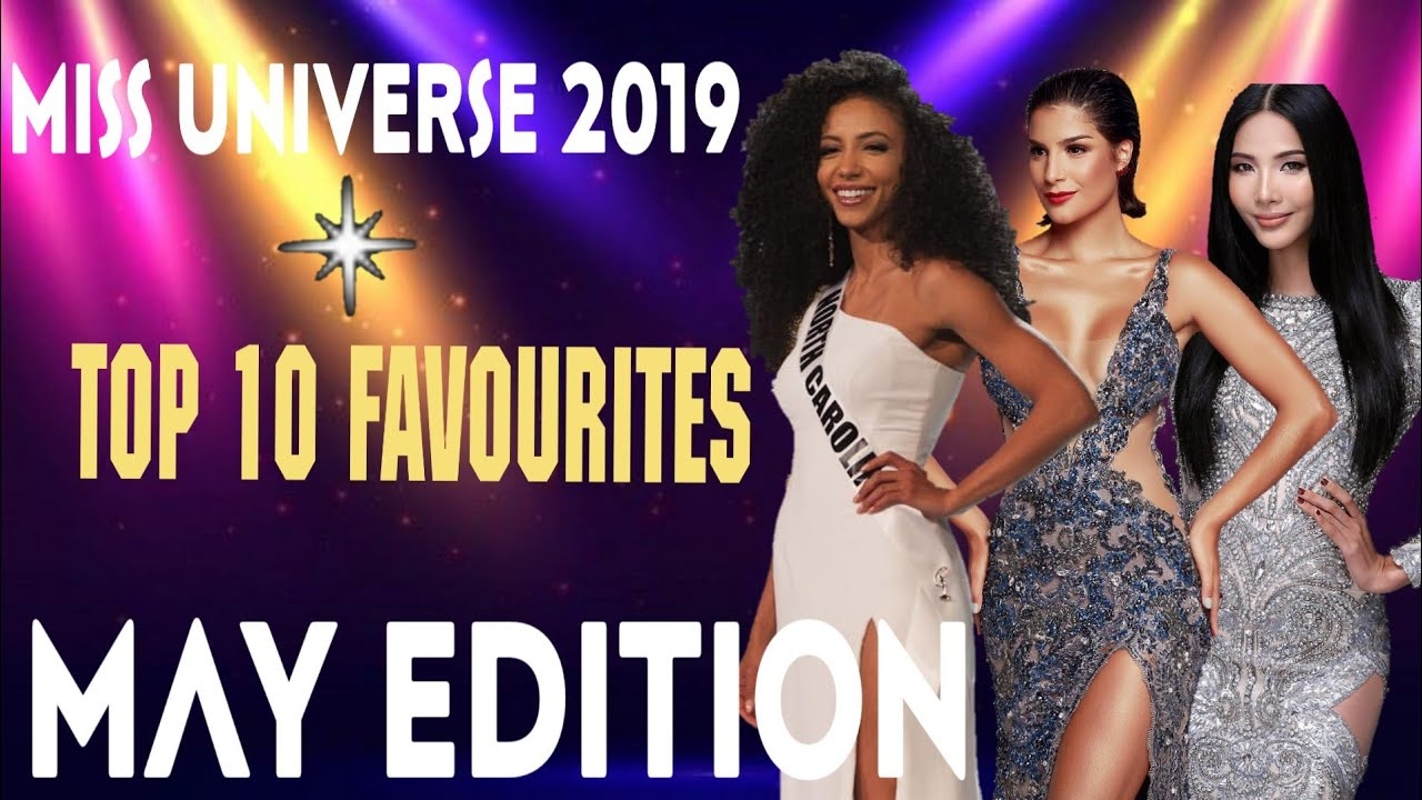 Miss Universe 2019 Top 10 Predictions Favourites May