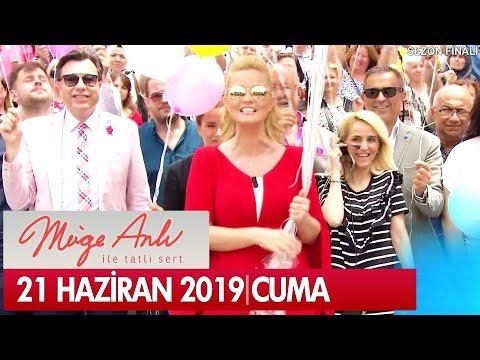 Müge Anlı ile Tatlı Sert 21 Haziran 2019 - Tek Parça   Sezon Finali