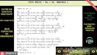 FICO FELIZ ( Pe. MARCELO) - PLAYBACK MIDI