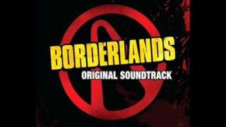 Burning Rubber and Shooting Bullets - Borderlands [music]