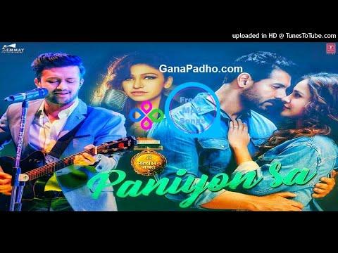 Paniyon Sa Mp3 Song Download - Satyameva Jayate - Tulsi Kumar - Atif Aslam - Fresh Mp3 Songs
