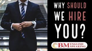 How to answer interview question - Why should we give you a job?
