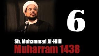 6. Demystifying Judgement Day - Part 2 - Sheikh Mohammed al-Hilli   Muharram 1438