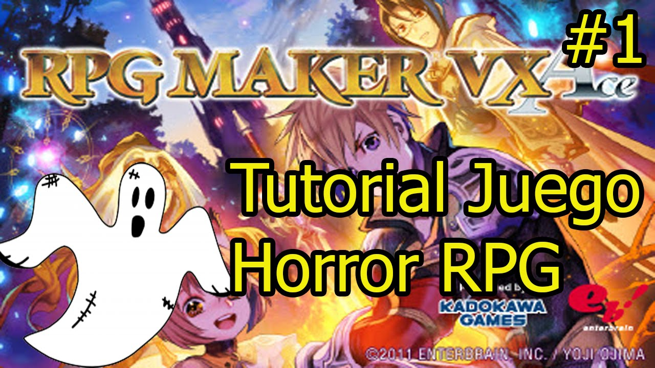 Tutorial Rpg Maker Vx Ace Juego Horror 1 By Issei Hyoudou ツ