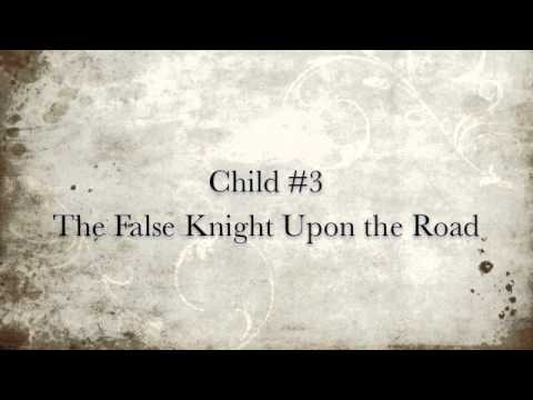 Child 3 The False Knight Upon The Road Better Know A Child Ballad