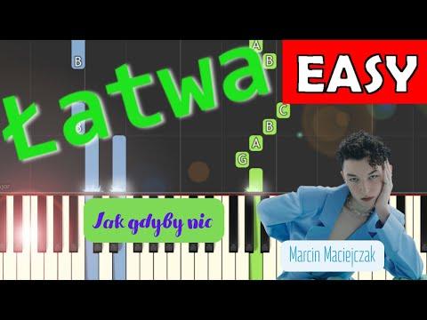 🎹 Jak Gdyby Nic (Marcin Maciejczak) - Piano Tutorial (łatwa wersja) 🎹