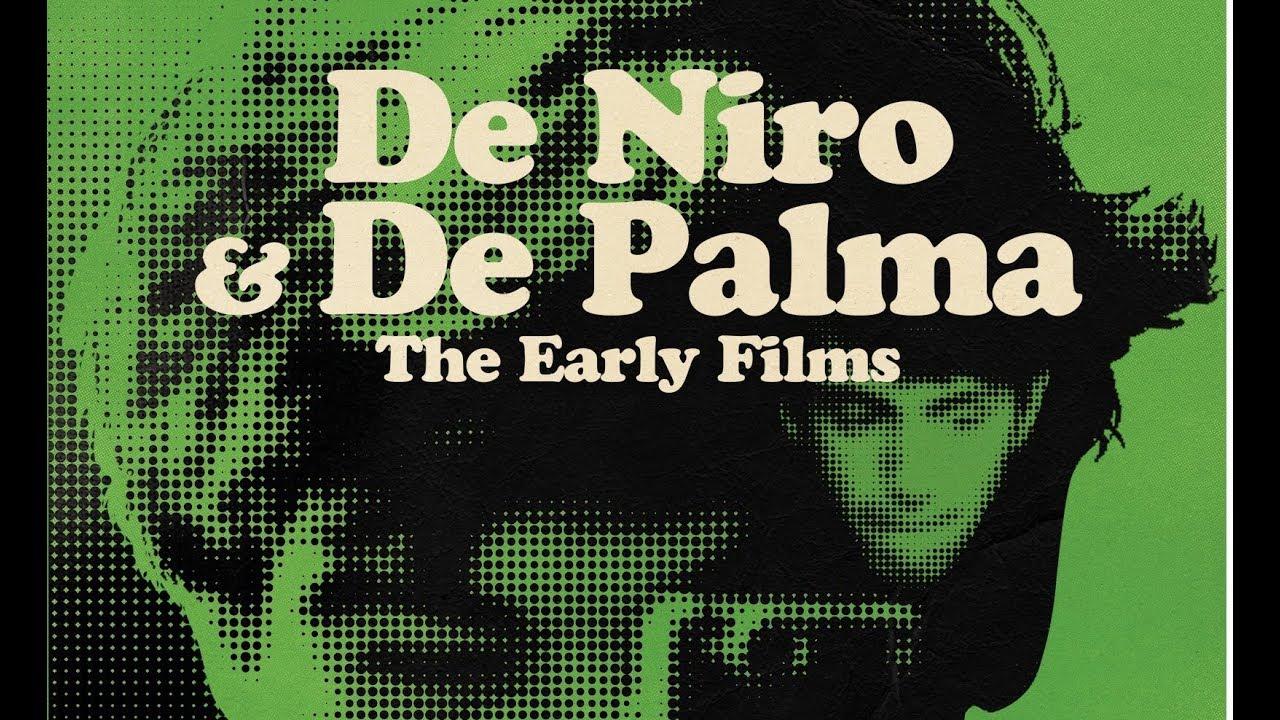 Download De Niro & De Palma The Early Films - The Arrow Video Story