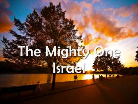 The Migthy One Of Israel