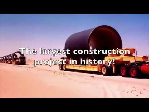 THE GREAT MAN MADE RIVER IN LIBYA Muammar Gaddafi