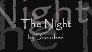Repeat youtube video The Night by Disturbed (lyrics)
