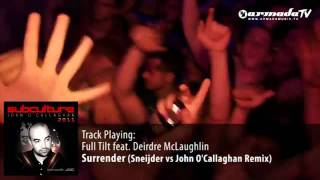 Full Tilt feat  Deirdre McLaughlin  Surrender Sneijder vs John O