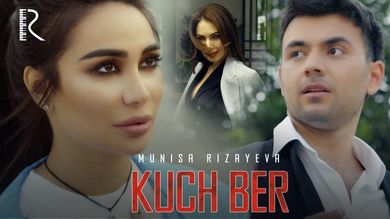 Munisa Rizayeva - Kuch ber