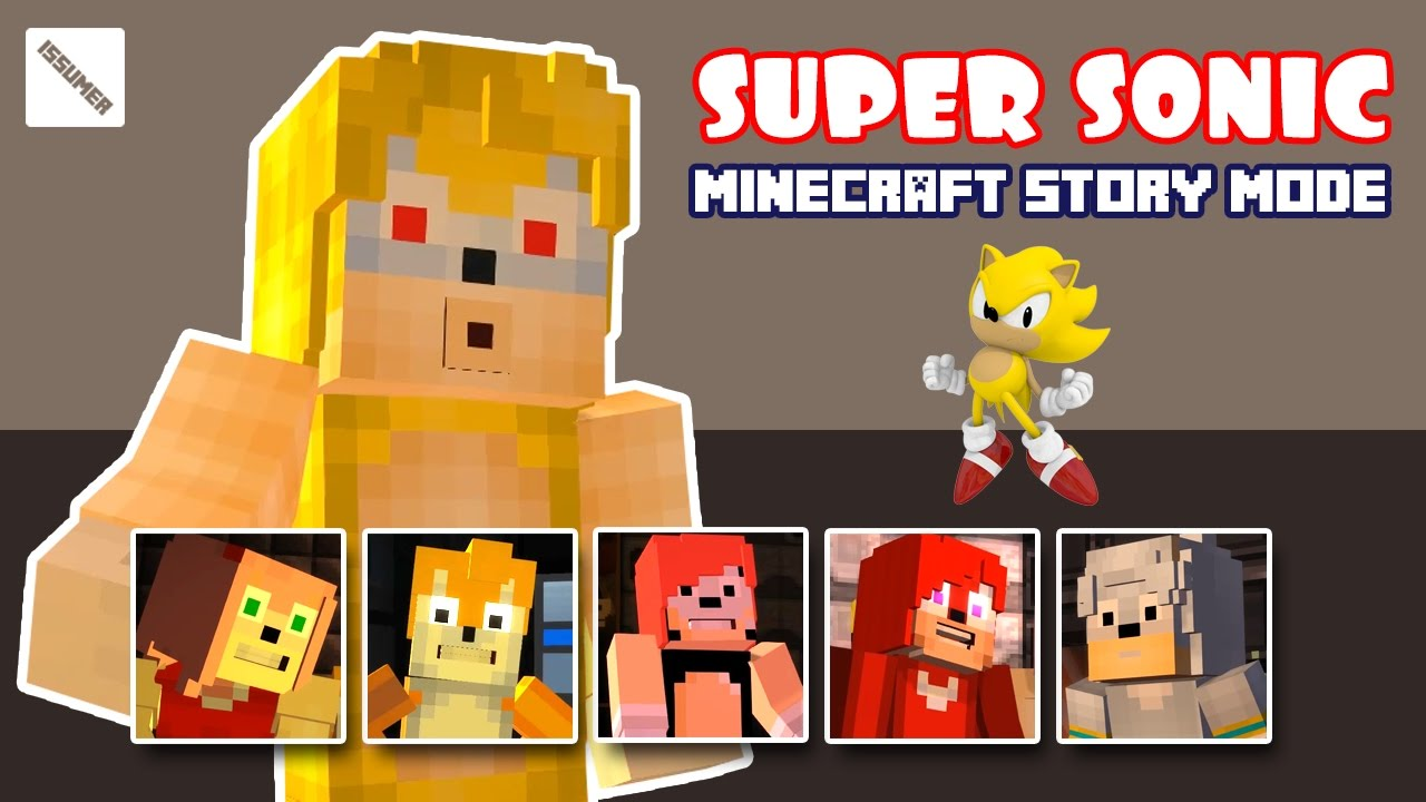 Play As Super Sonic Full Minecraft Story Mode Sonic