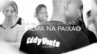 Kizomba        Song Name - De alma na paixao    Artis Name- Yuri da Cunha ft C4 Pedro