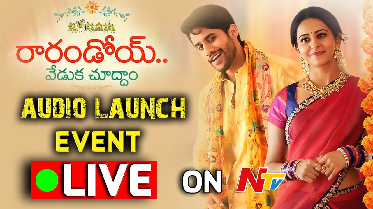 Rarandoi Veduka Chuddam Movie Audio Launch Live Naga Chaitanya