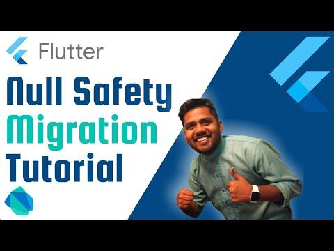 Flutter Null Safety Live Migration Tutorial