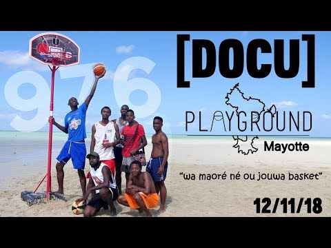 PlayGround Vol.2: Mayotte [Documentaire]
