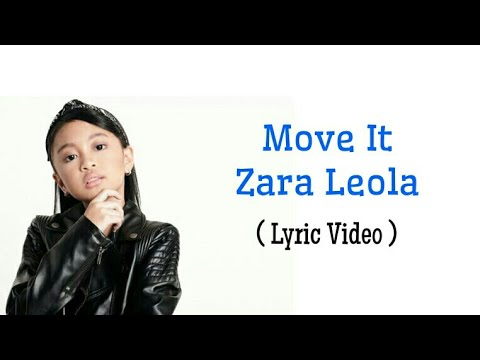 Zara Leola - Move It (Lyrics)