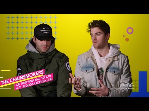 The Chainsmokers on the Florida Georgia Line Collab