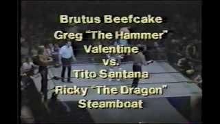 Greg Valentine & Brutus Beefcake w/ Jimmy Hart vs. Tito Santana & Ricky Steamboat - April 21, 1985
