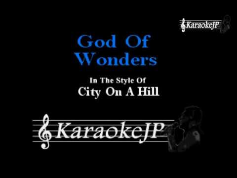 God Of Wonders (Karaoke) - City On A Hill