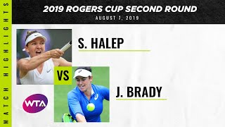 Jennifer Brady vs. Simona Halep | 2019 Rogers Cup Second Round | WTA Highlights