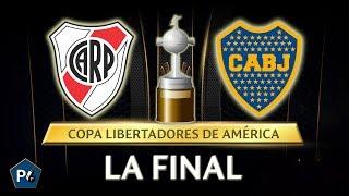 COPA LIBERTADORES 2018 | FINAL BOCA VS RIVER | PREDICCIÓN Y ANÁLISIS