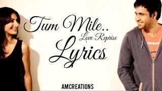 Tum Mile (Love Reprise) Lyrical Video | Hindi | AM Creations