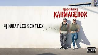 TEDE & SIR MICH - DURA FLEX SED FLEX / KARMAGEDON