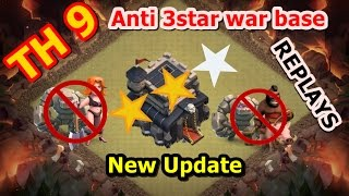 Clash of Clans - Town Hall 9 (TH9) War Base (THE TRAP) anti 3 star Defence REPLAYS with MAX ATTACK
