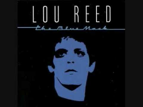 Lou Reed ~ The Blue Mask