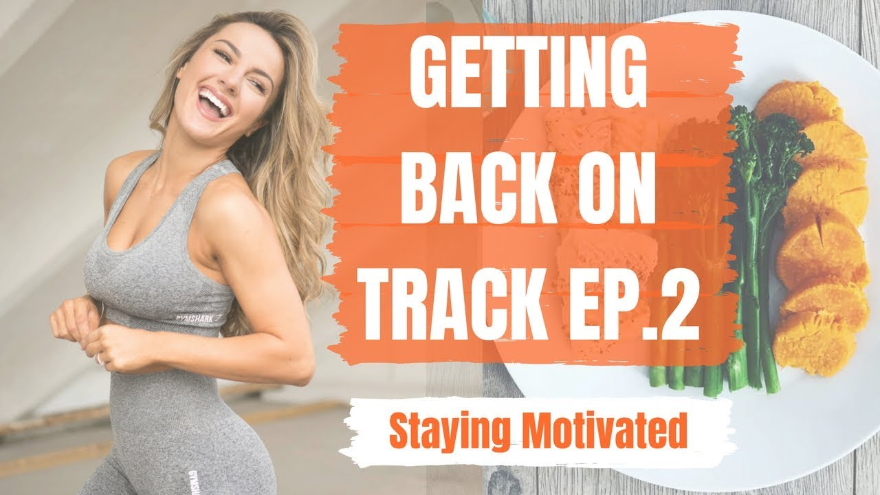Staying Motivated To Train | Getting Back On Track