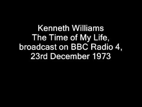 Kenneth Williams - The Time of My Life  - BBC Radio - 1973