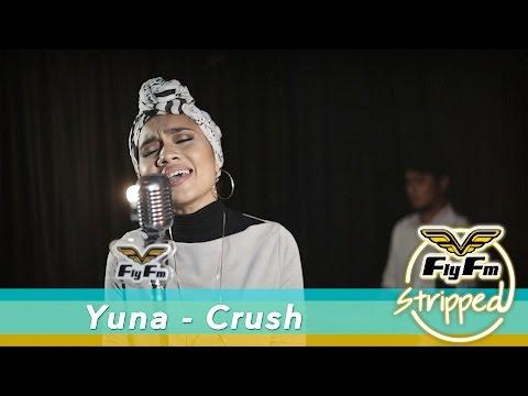 Yuna - Crush #FlyFMStripped